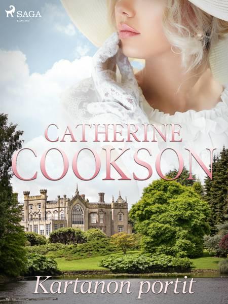Kartanon portit af Catherine Cookson