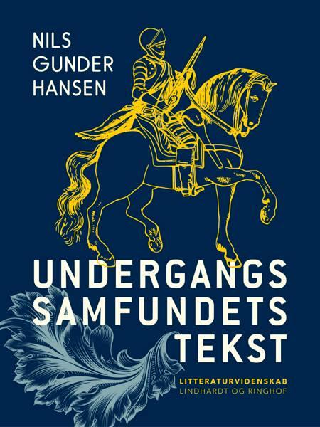 Undergangssamfundets tekst af Nils Gunder Hansen