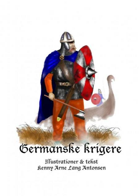 Germanske krigere af Kenny Arne Lang Antonsen