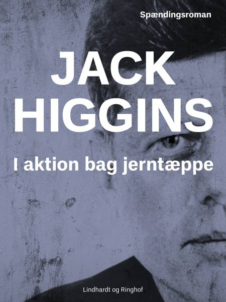 I aktion bag jerntæppet af Jack Higgins