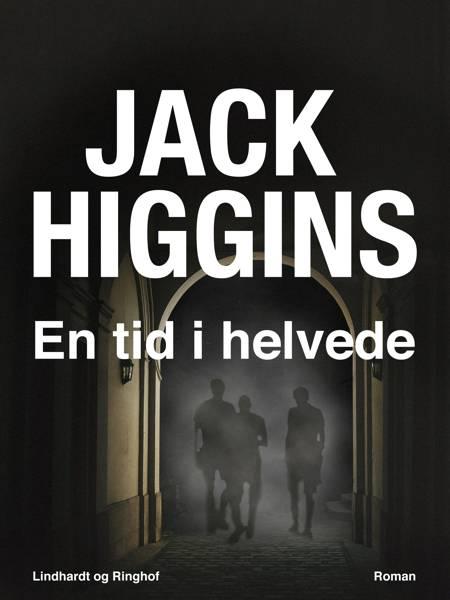 En tid i helvede af Jack Higgins