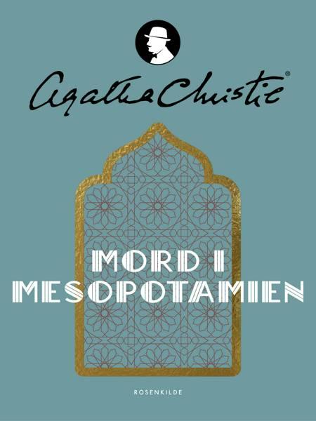 Mord i Mesopotamien af Agatha Christie