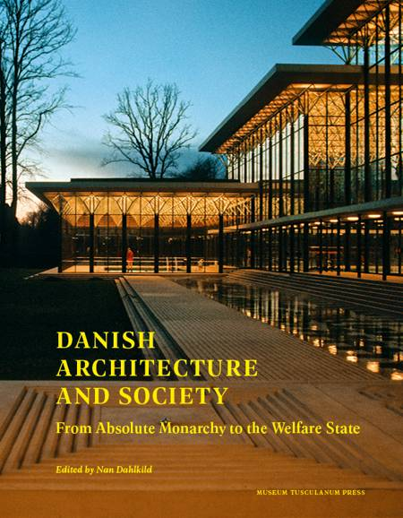 Danish Architecture and Society af Nan Dahlkild