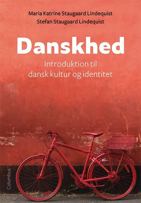 Danskhed af Maria Katrine Staugaard Lindequist og Stefan Staugaard Lindequist