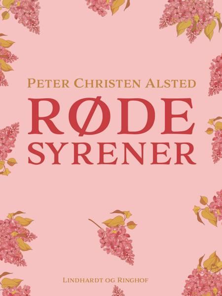 Røde syrener af Peter Christen Alsted