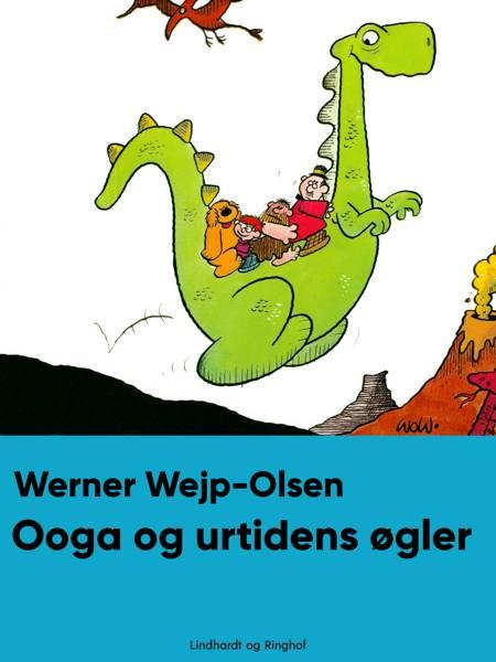 Ooga og urtidens øgler af Werner Wejp-Olsen
