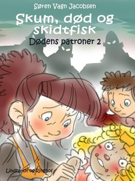 Skum, død og skidtfisk af Søren Vagn Jacobsen