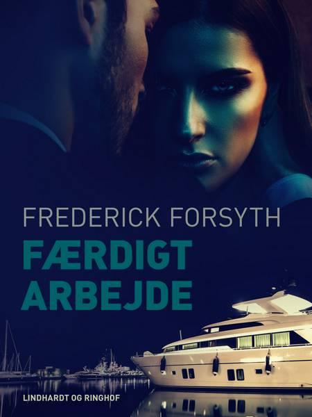 Færdigt arbejde af Frederick Forsyth