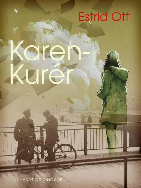 Karen-Kurér af Estrid Ott