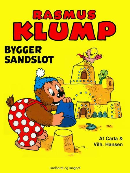 Rasmus Klump bygger sandslot af Vilhelm Hansen og Carla Hansen