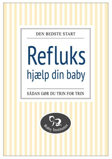 Refluks - hjælp din baby af Maria Lyngsø Hougaard og Camilla Kristiansen