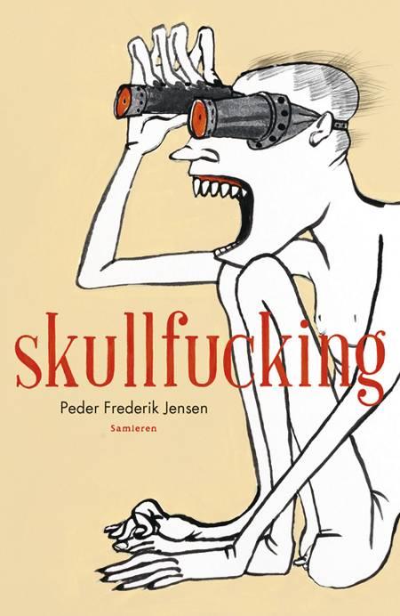 Skullfucking af Peder Frederik Jensen