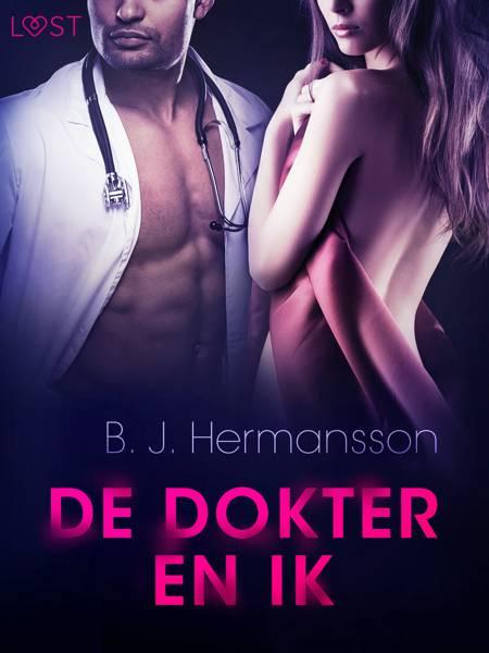 De dokter en ik - Erotisch kort verhaal af B. J. Hermansson