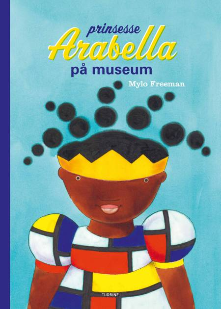 Prinsesse Arabella på museum af Mylo Freeman