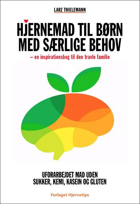 Hjernemad til børn med særlige behov af Larz Thielemann