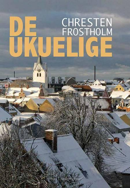 De ukuelige af Chresten Frostholm