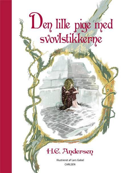 Den lille pige med svovlstikkerne af H.C. Andersen