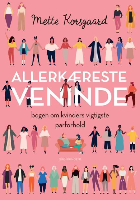 Allerkæreste veninde af Mette Korsgaard