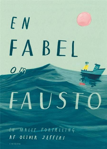 En fabel om Fausto af Oliver Jeffers