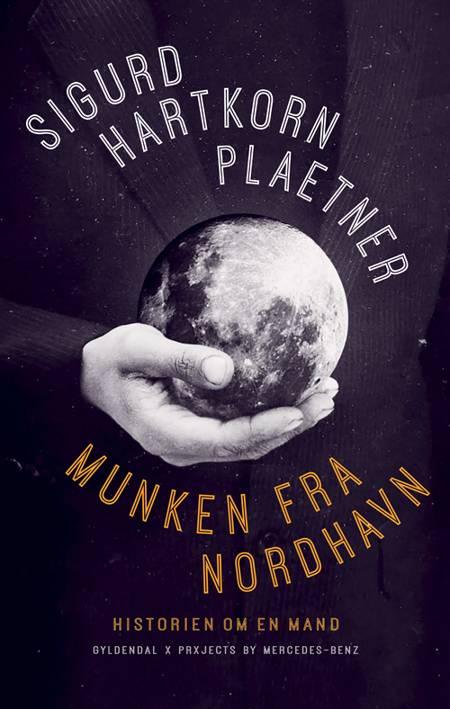 Munken fra Nordhavn af Sigurd Hartkorn Plaetner