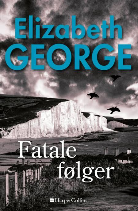 Fatale følger af Elizabeth George
