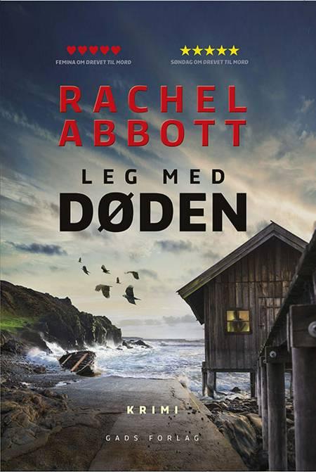 Leg med døden af Rachel Abbott