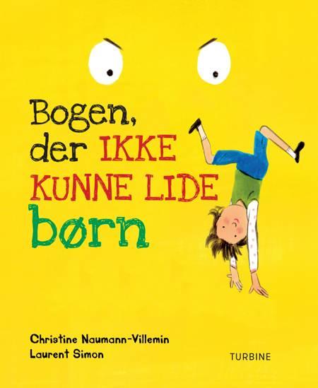 Bogen, der ikke kunne lide børn af Christine Naumann-Villemin