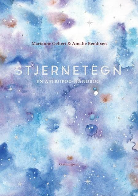 Stjernetegn af Marianne Gellert, Amalie Bendixen og Astropod