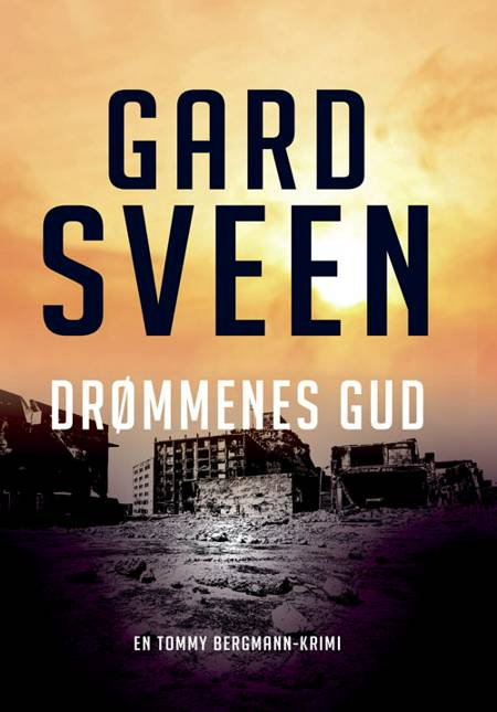 Drømmenes gud af Gard Sveen