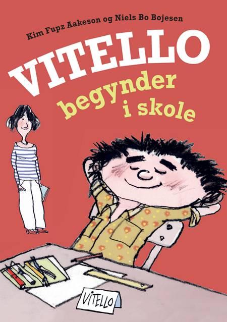 Vitello begynder i skole af Kim Fupz Aakeson og Niels Bo Bojesen