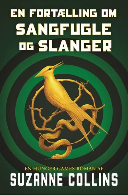 En fortælling om sangfugle og slanger af Suzanne Collins