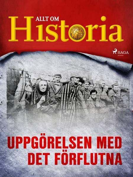 Uppgörelsen med det förflutna af Allt Om Historia