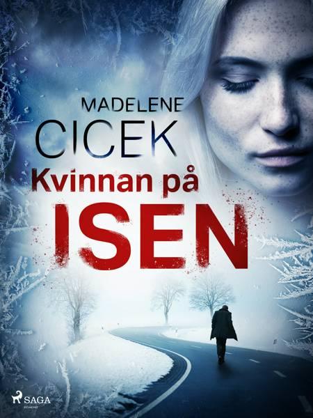 Kvinnan på isen af Madelene Cicek