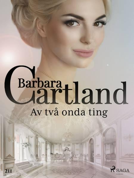 Av två onda ting af Barbara Cartland