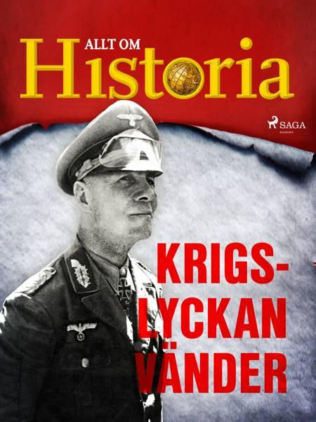 Krigslyckan vänder af Allt Om Historia