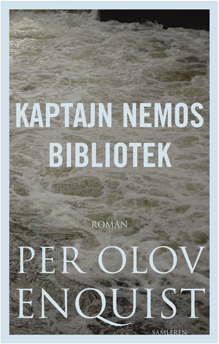 Kaptajn Nemos bibliotek af Per Olov Enquist