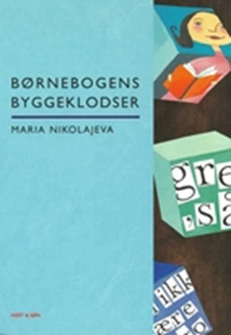 Børnebogens byggeklodser af Maria Nikolajeva