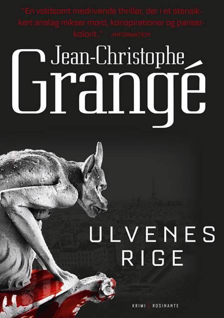 Ulvenes rige af Jean-Christophe Grangé