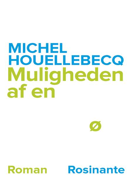 Muligheden af en ø af Michel Houellebecq