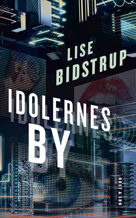Idolernes by af Lise Bidstrup