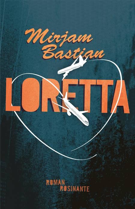 Loretta af Mirjam Bastian