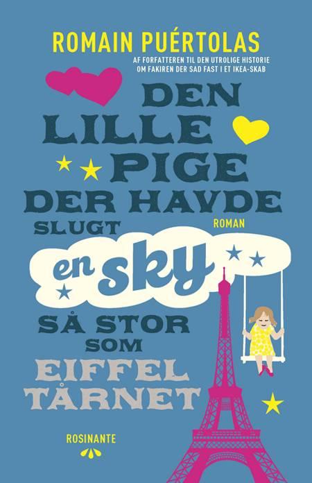 Den lille pige, der havde slugt en sky så stor som Eiffeltårnet af Romain Puértolas