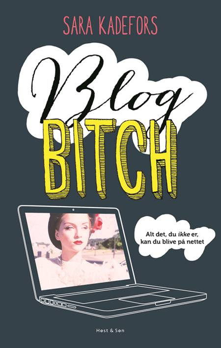Blogbitch af Sara Kadefors