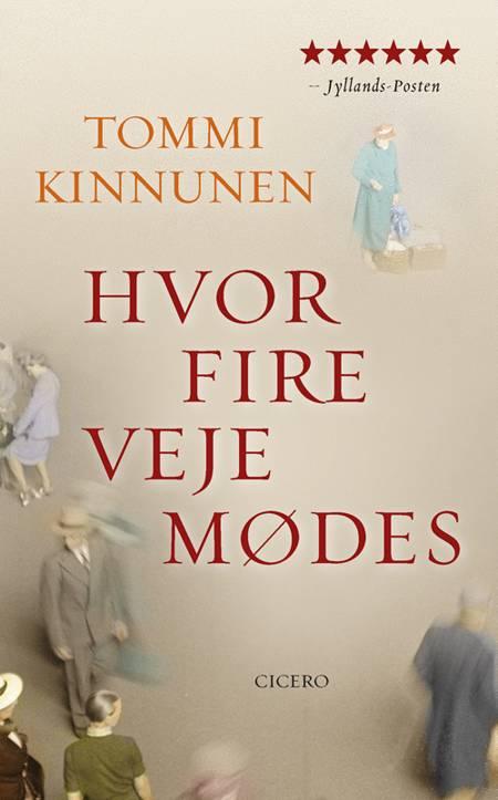 Hvor fire veje mødes af Tommi Kinnunen