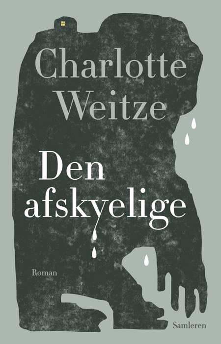 Den afskyelige af Charlotte Weitze