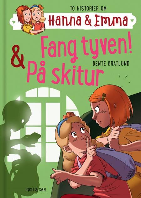 Fang tyven! & På skitur af Bente Bratlund
