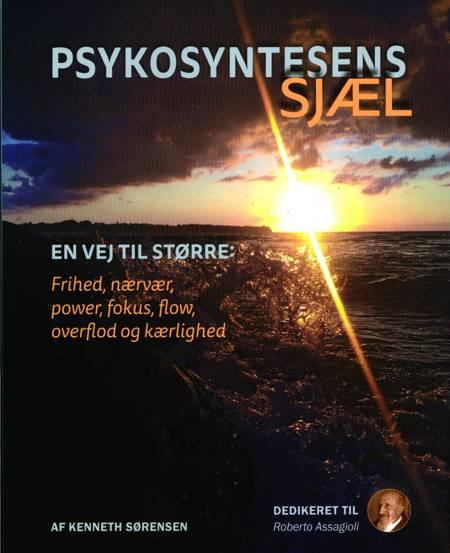 Psykosyntesens sjæl af Kenneth Sørensen