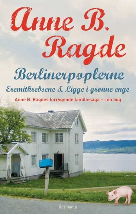 Berlinerpopler-serien af Anne B. Ragde