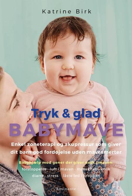 Tryk og glad babymave af Katrine Birk
