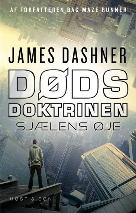 Dødsdoktrinen - Sjælens øje af James Dashner